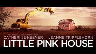 Little Pink House Official Trailer