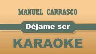 Baixar Manuel Carrasco - Déjame ser (Karaoke)