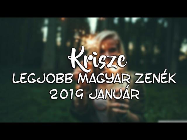Legjobb Magyar Zenék 2019 Január - Hungarian Music Mix 2019 January