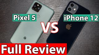 iPhone 12 vs Pixel 5 Review and the Winner is ...
