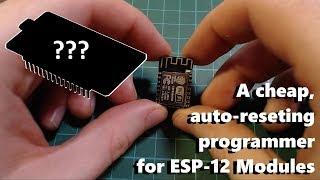3 Simple ways of programming an ESP-12 Module
