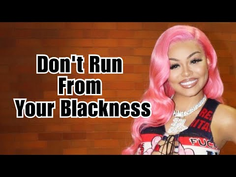 Don't Run From Your Blackness