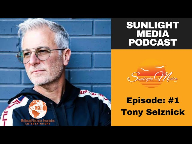SMP: Sunlight Media Podcast | Ep #1 Tony Selznick. Co-founder of MSA.