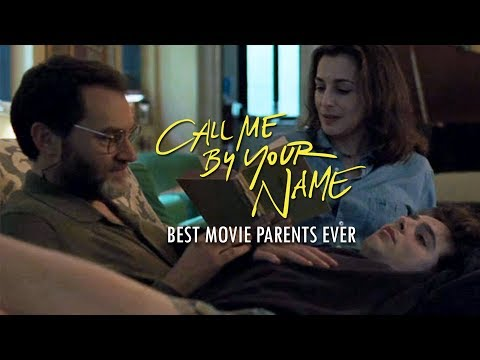 Best Movie Parents Ever  Call Me By Your Name