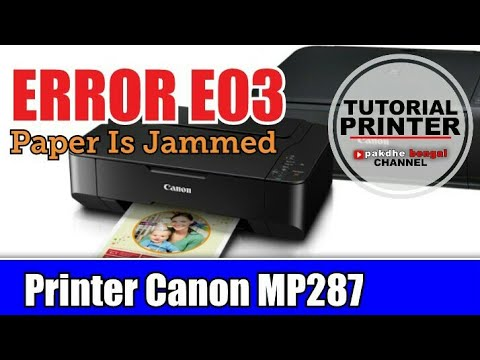 Printer Canon Mp 287 Error E03 Eror E03 Pada Printer Mp287 Code