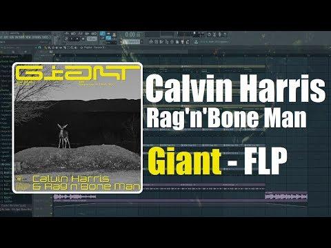 Calvin Harris, Rag'n'Bone Man - Giant (ChrisfromtheDeep Remake) [FLP]