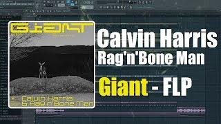 Calvin Harris, Rag'n'Bone Man - Giant (ChrisfromtheDeep Remake) [FLP] Video