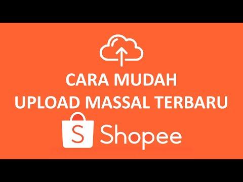 dropship-shopee---cara-alternatif-upload-massal-/-mass-upload-shopee-terbaru
