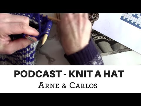 ARNE & CARLOS talk about stranded colour work as they knit a hat from beginning to end.
