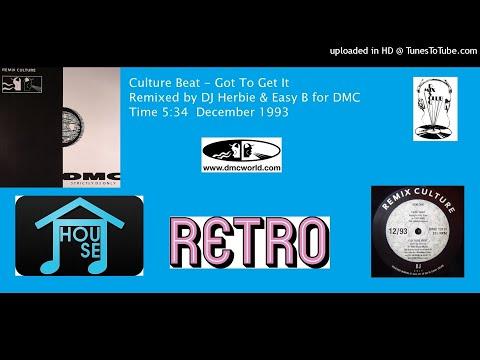Culture Beat - Got To Get It (DMC remix by DJ Herbie & Easy B December 1993)