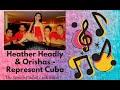 Represent Cuba Heather Headly Orishas AyL Odilao With Link mp3