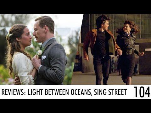 Críticas: SING STREET, THE LIGHT BETWEEN OCEANS — Esquina del Cine #104