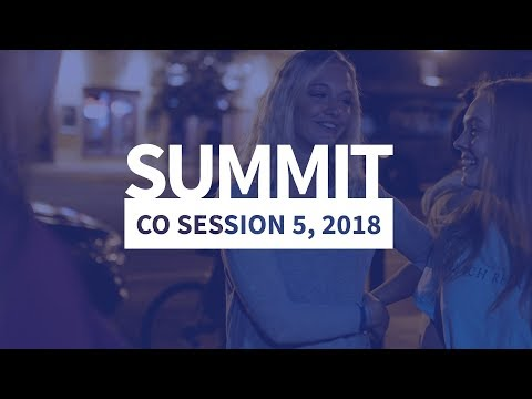 Summit CO Session 5, 2018 - Highlight Film