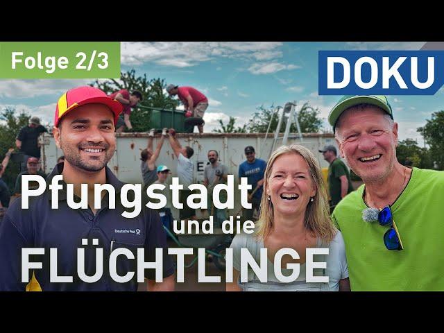Wir schaffen das! Oder? Pfungstadt und die Flüchtlinge | (2/3) | doku