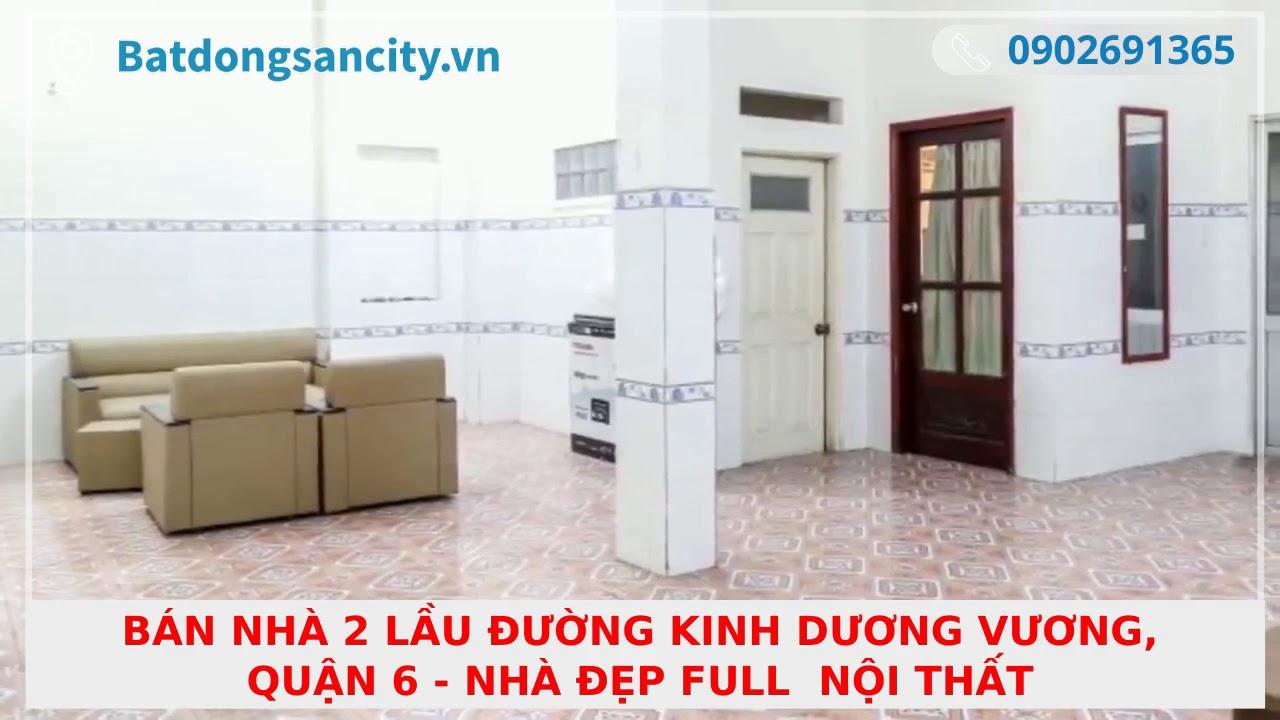 Bán nhà CHÍNH CHỦ 2 lầu đường Kinh Dương Vương, Quận 6 – nhà đẹp Full  nội thất