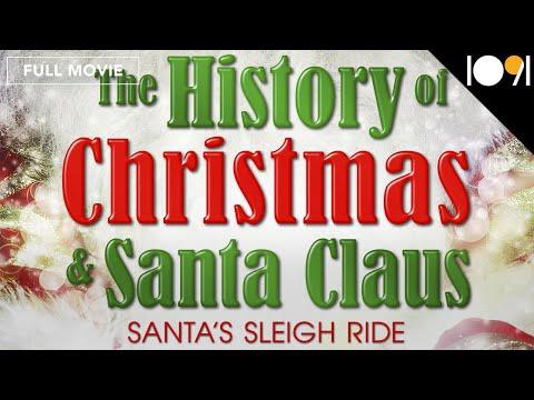 The History of Christmas & Santa Claus: Santa's Sleigh Ride