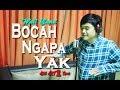 Wali - Bocah Ngapa Yak (Abbil ART) Cover