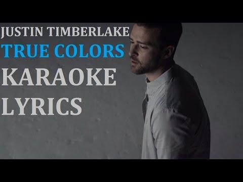 JUSTIN TIMBERLAKE - TRUE COLORS ( feat. ANNA KENDRICK ) KARAOKE COVER LYRICS