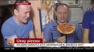 Astronotlar uzayda pizza yaptı. İtalyan astronotun memleket hasreti giderildi