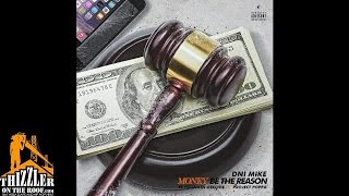 DNi Mike ft. Project Poppa & Young Geechie - Money Be The Reason [Thizzler.com Exclusive]