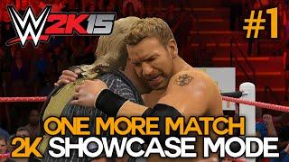 "WWE 2K15 - 2K Showcase - ""One More Match"" Part 1 [WWE 2K15 Showcase Mode DLC Ep 1]"
