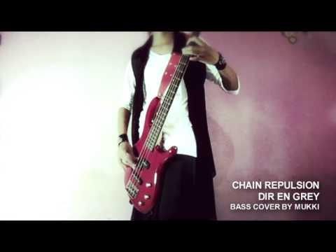 Dir en grey - Chain Repulsion (bass cover by Mukki)