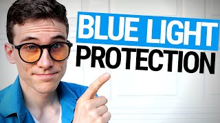How to Protect the Eyes from Blue Light - 5 Tips