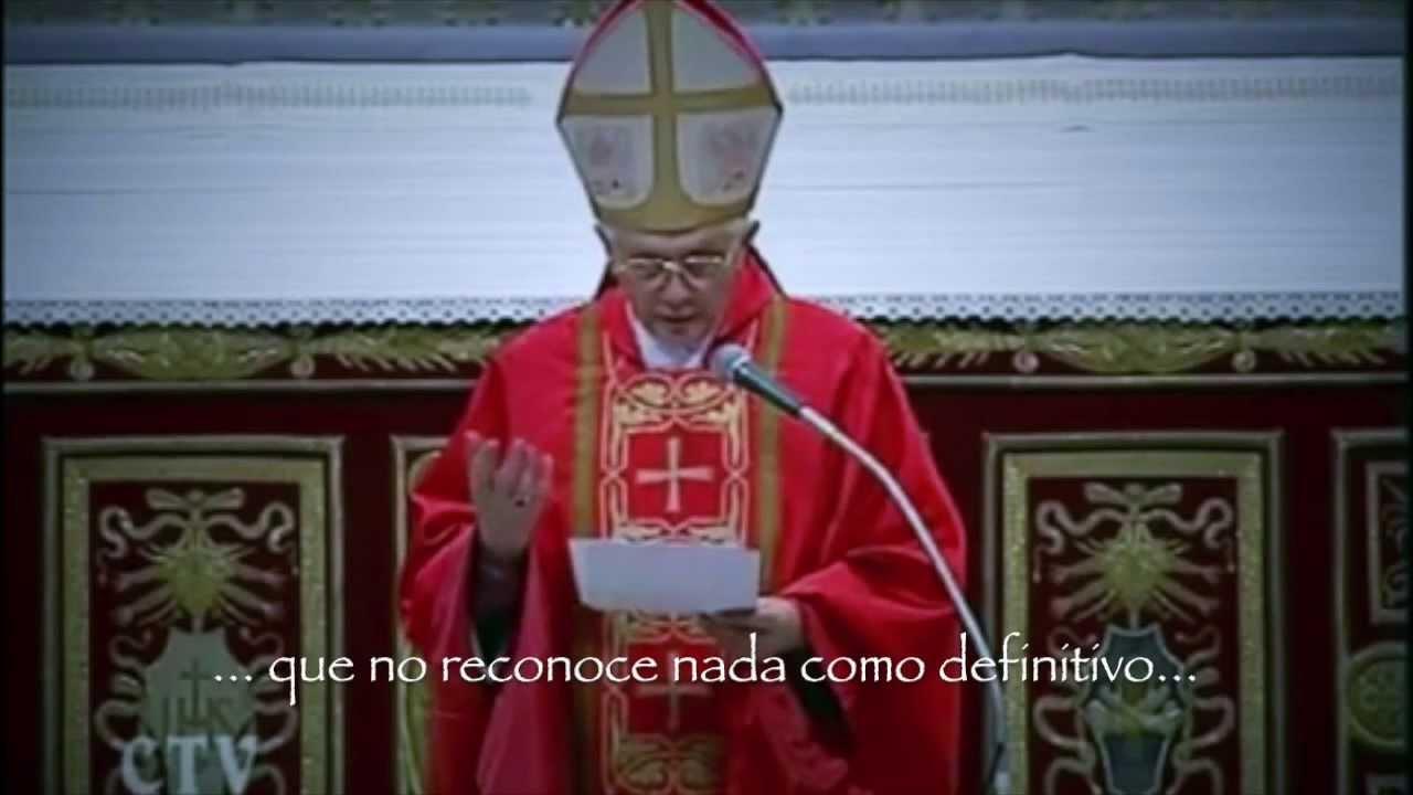 Dictadura del Relativismo - Joseph Ratzinger (Abril, 2005)