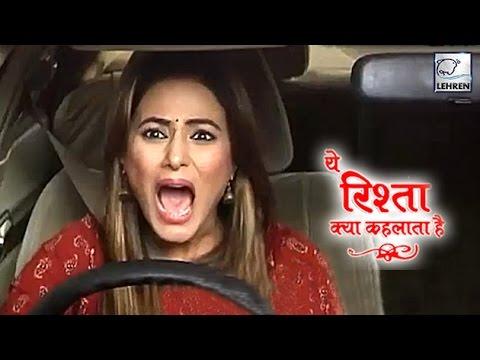 Akshara's Car Accident Scene In 'Yeh Rishta Kya Kehlata Hai'   On Location