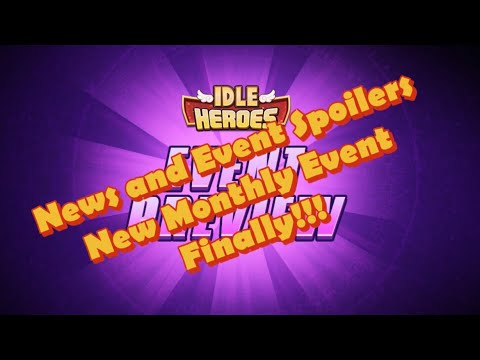 👑☠️ Idle Heroes - News, Event Spoilers, New Monthly Events and New Broken  Spaces!! ☠️👑