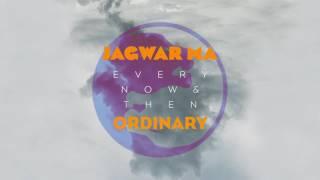 Jagwar Ma // Ordinary [Official Audio]