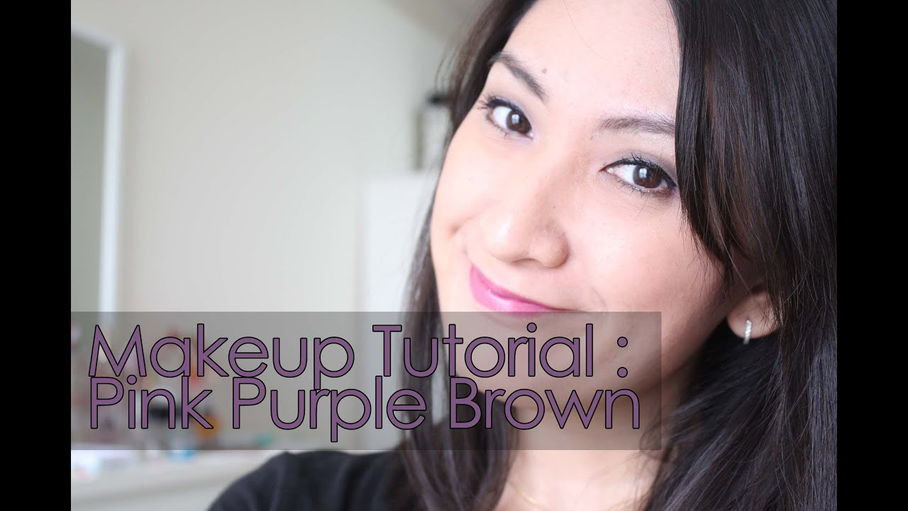 Tutorial : Pink Purple Brown (bare Minerals Loose Eye Shadow Feat Naked  Basics Palette)