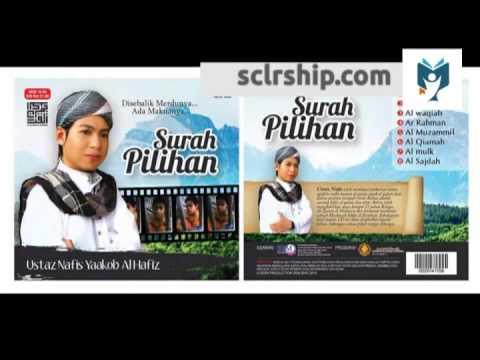 Download Lagu Surah Ar Rahman by Ustaz Nafis Yaakob Al Hafiz Surah Pilihan