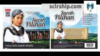 Surah Ar Rahman by Ustaz Nafis Yaakob Al Hafiz Surah Pilihan