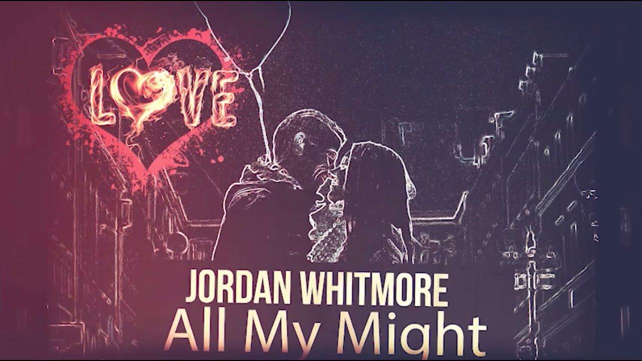 Jordan Whitmore - All My Might (Lyric Video)