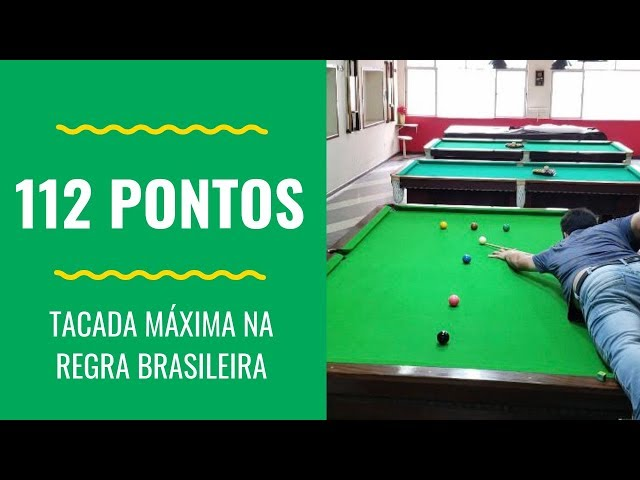 Partida trancada na regra Brasileira - 112 pontos Tacada máxima