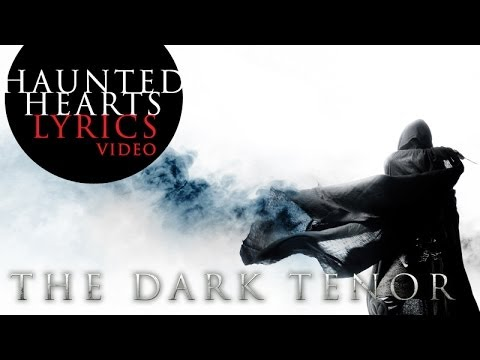 THE DARK TENOR - HAUNTED HEARTS LYRICS VIDEO - Camille Saint-Saens