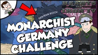 Germany Tries To Become A Monarchy Challenge Hearts of Iron 4 HOI4 Mod Gameplay