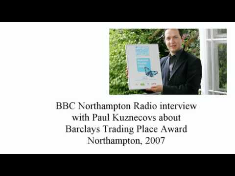 BBC Radio Northampton interview with Paul Kuznecovs on Barclays Trading Places Award in 2006
