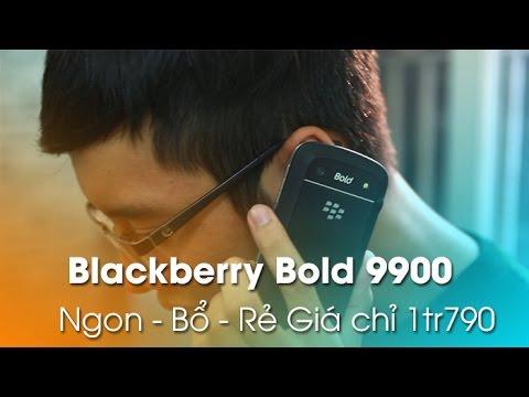 Blackberry Bold 9900 đẹp 99.99%: Ngon, Bổ, rẻ, giá chỉ còn 1.690.000đ