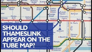 Should Thameslink be on the Tube Map?