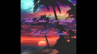 Justin Bieber Love Yourself Rath 80 s Remix.mp3