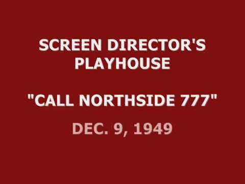 "SCREEN DIRECTORS PLAYHOUSE -- ""CALL NORTHSIDE 777"" (12-9-49)"