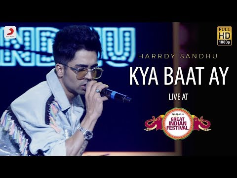 Kya Baat Ay - Live @ Amazon Great Indian Festival | Harrdy Sandhu Mp3