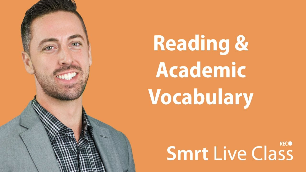 Reading & Academic Vocabulary - English for Academic Purposes with Josh #9