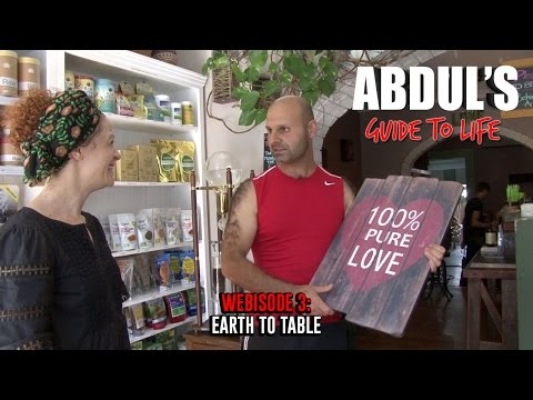 Abdul's Guide To Life Webisode 3: Earth To Table