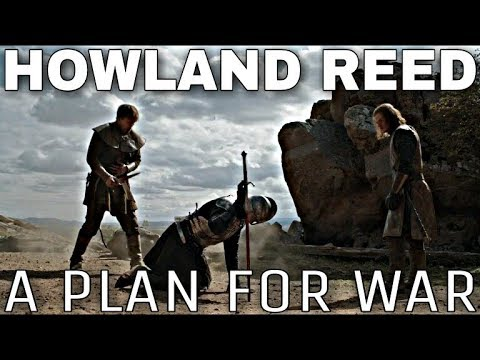 Howland Reed: Planning A Grand Finale?  Game of Thrones Season 8 End Game Theories