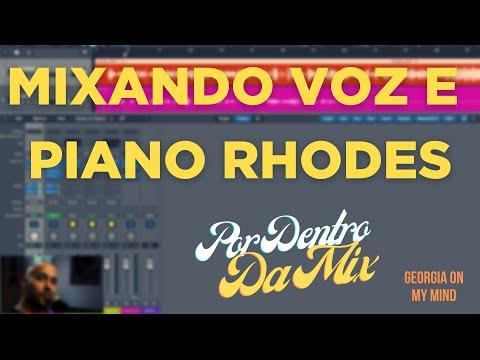 Como Mixar Voz e Piano Rhodes - Por Dentro da Mixagem