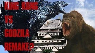 Will Godzilla Vs Kong Be A Remake Of King Kong Vs Godzilla