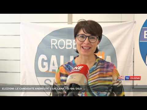 ELEZIONI: LE CANDIDATE ANDREOSE E GALLANA | 13/09/2021